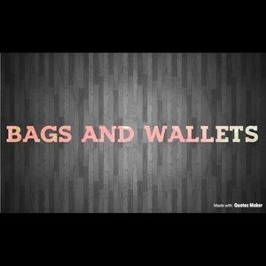 Bags and wallets!!